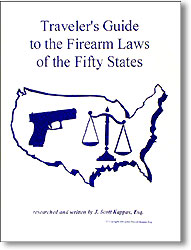 Travelers Guide to Firearms Laws in all Fifty States