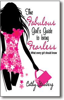 The Fabulous Girl's Guide to Being Fearless