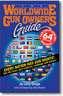 The Worldwide Gun Owner's Guide