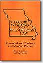 Missouri Weapons and Self Defense Laws